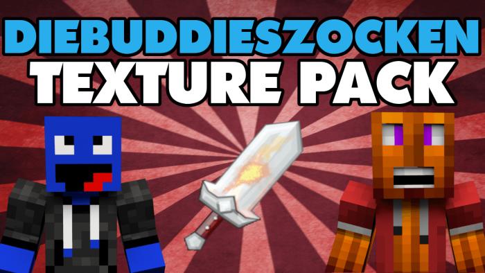 DieBuddiesZocken Texture Pack Download