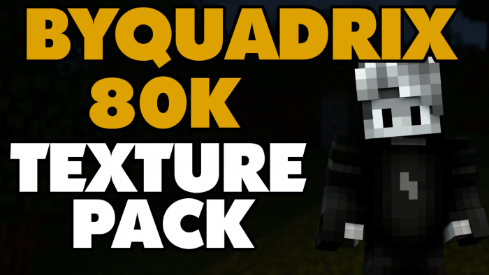 ByQuadrix 80k Pack Download