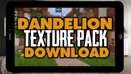 MCPE Dandelion Texture Pack Download