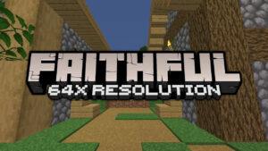 Faithful 64x Texture Pack