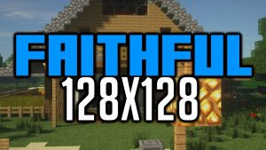 Faithful 128x Texture Pack