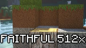 Faithful 512x512 Texture Pack
