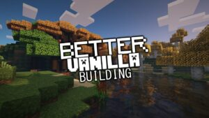 BetterVanillaBuilding Texture Pack