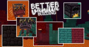 BetterVanillaBuilding Texture Pack Nether Update