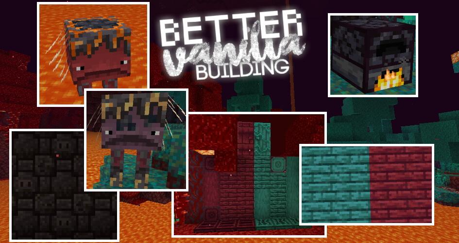 BetterVanillaBuilding Texture Pack Nether Update