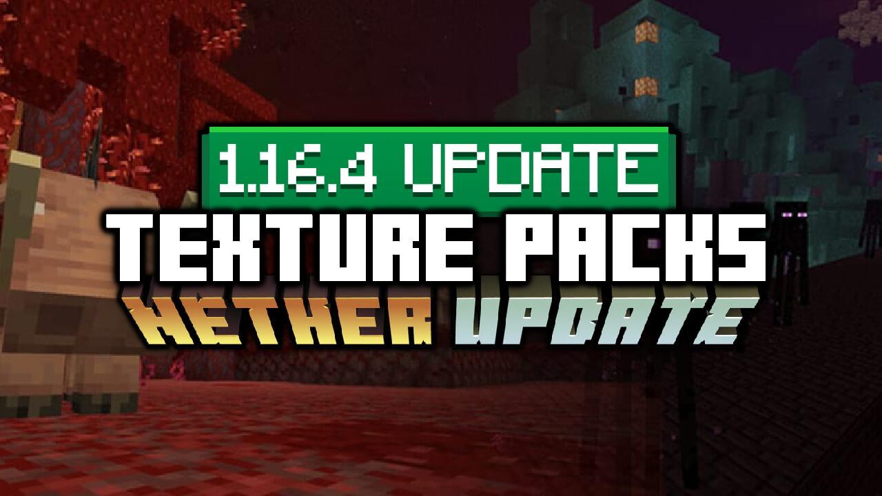 Minecraft 1 16 4 Texture Packs Download Resource Packs