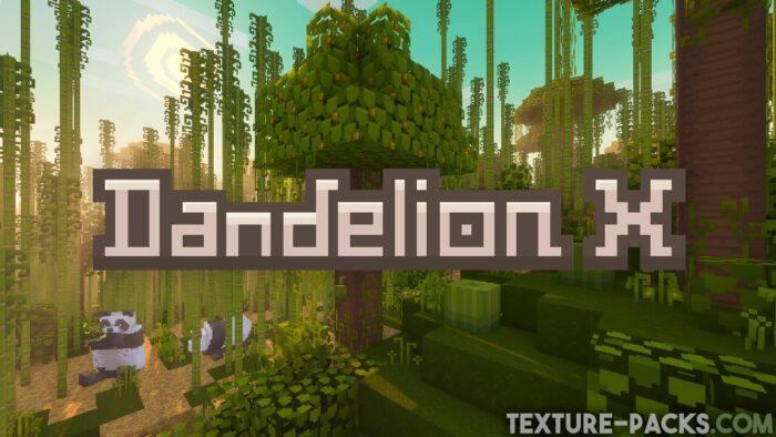 Dandelion X Texture Pack