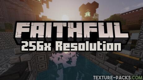 Faithful 256x256 Texture Pack