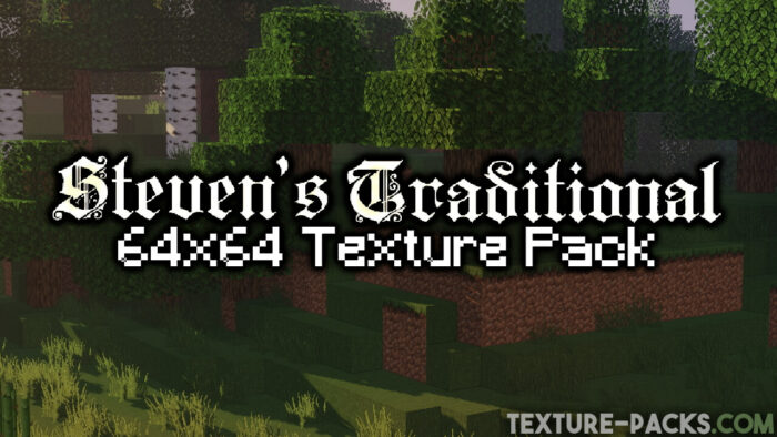Steven's Traditional Texture Pack