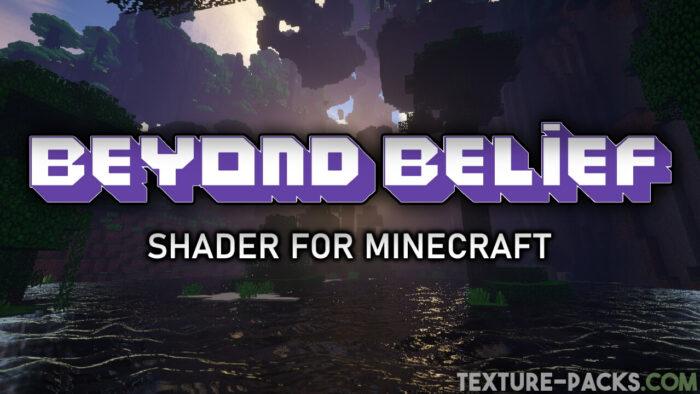 Beyond Belief Shader